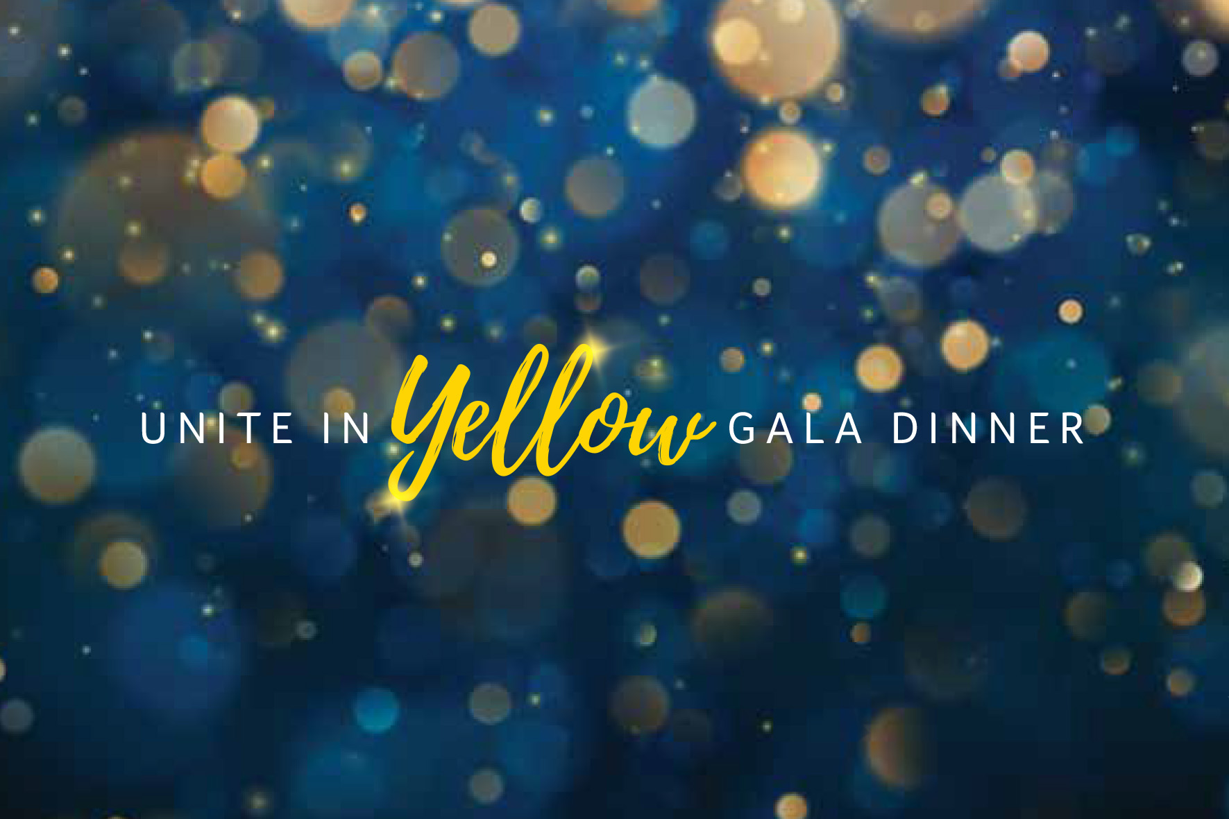 Unite In Yellow Gala Dinner